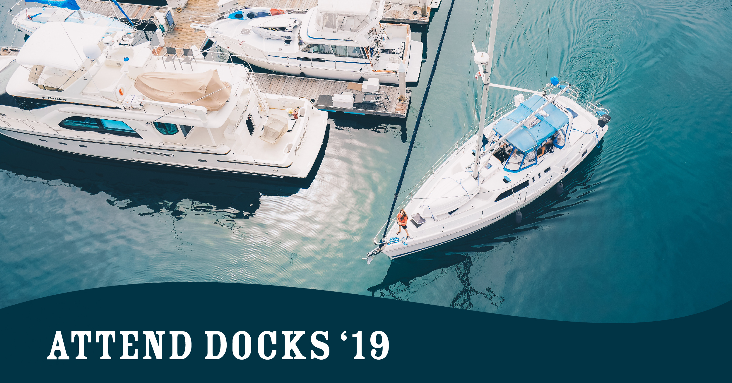 Attend The Docks Expo 2019